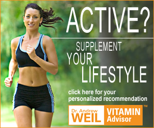 ACTIVE? Try Dr. Weil's Vitamin Advisor